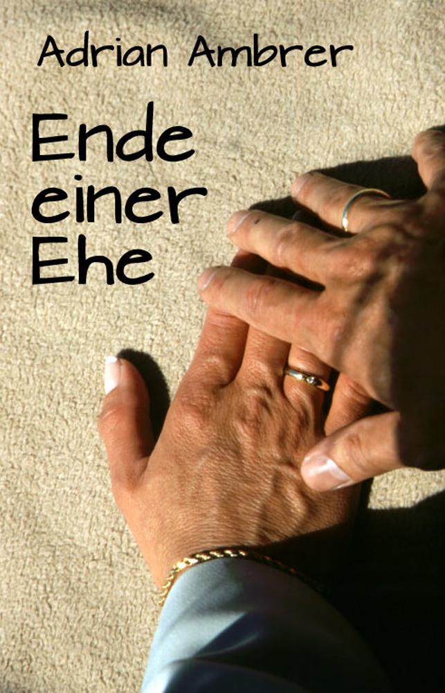 Ehe Am Ende