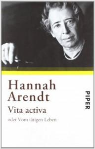Arendt Vita Activa