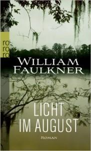 Faulkner Licht im August