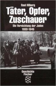 Hilberg Täter, Opfer, Zuscchauer