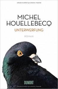 Houellebecq Unterwerfung