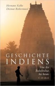 Kulke-Rothermund Geschichte Indiens