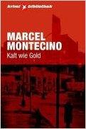 Montechino Kalt wie Gold