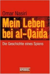Nasiri Mein Leben bei al-Qaida