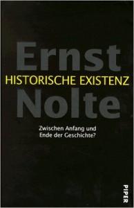 Nolte Historische Existenz