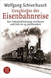 Schivelbusch Eisenbahnreise