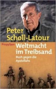 Scholl Latour Weltnmachgt im Treibsand