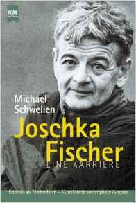 Schwelin Joschka Fischer