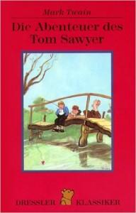 Twain Die Abenteuer des Tom Sawyer