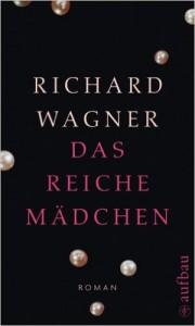 Wagner Das reiche Mädchen