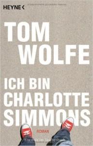 Wolfe Ich bin Charlotte Simmons