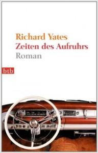 Yates Zeiten des Aufruhrs
