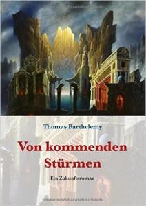 Barthelemy Von kommmenden Stürmen-_