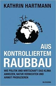 Hartmann Aus kontrolliertem Raubbau _