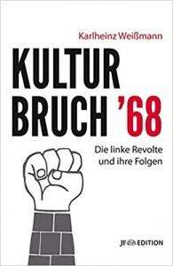 Weissmann Kulturbruch _