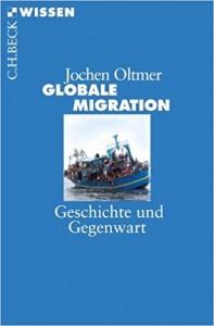 Oltmer Globale Migration _